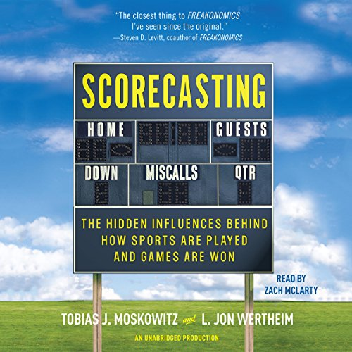 Pdf Entertainment Scorecasting: The Hidden Influences Behind How Sports Are Played and Games Are Won