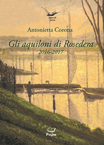 Approdi 94- Gli aquiloni di Rosedera 2016-2017 (Italian Edition)