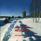 Hot Sounds from the Arctic = with Sainko Namchylak by Vladimir Rezitsky (2001-04-03)