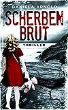 Scherbenbrut: Thriller (kindle edition)
