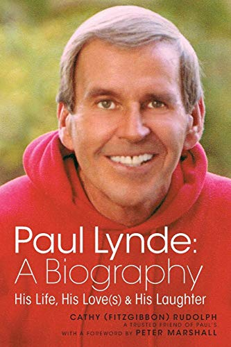 Paul Lynde: A Biography - His Life, His Love(s) and His -
