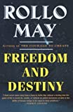 Freedom and Destiny, Rollo May, 0393318427