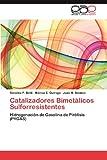 Catalizadores Bimetálicos Sulforresistentes, Carolina P. Betti and Mónica E. Quiroga, 3659029424