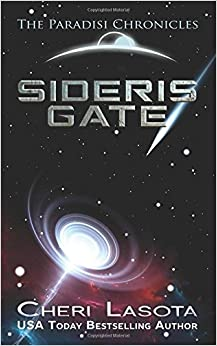 Sideris Gate: Paradisi Chronicles: Volume 2 (Paradisi Exodus)