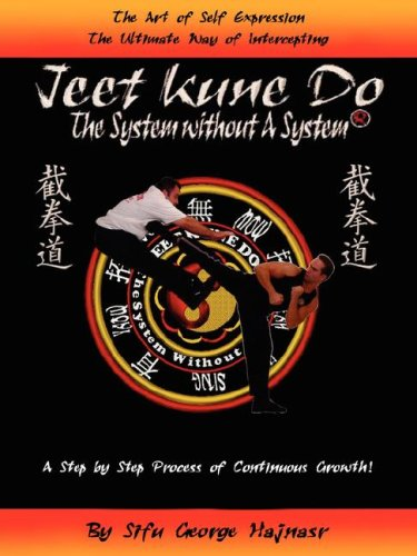 JEET KUNE DO: THE SYSTEM WITHOUT A SYSTEM®