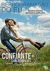 Amazon cm novaes books biography blog audiobooks kindle confiante reprogramao do eu portuguese edition fandeluxe Image collections
