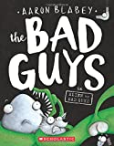 #6: The Bad Guys in Alien vs Bad Guys (The Bad Guys #6)
