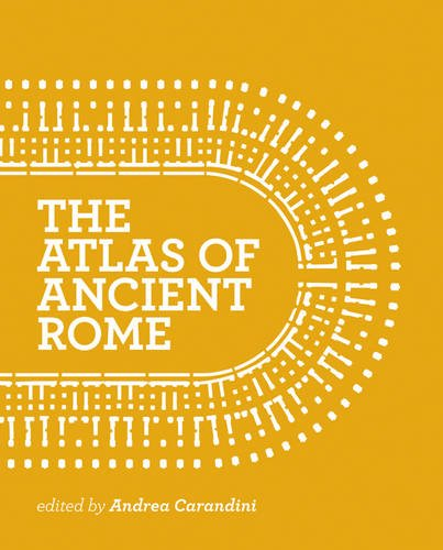 The Atlas of Ancient Rome: Biography and Portraits of the City cover