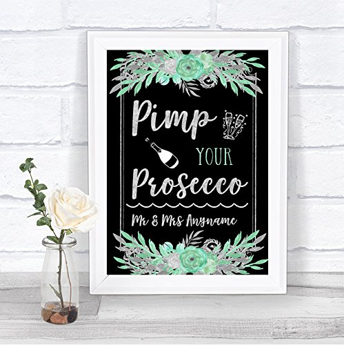 (The Card Zoo Black Mint Green & Silver Pimp Your Prosecco Personalized Wedding Sign)