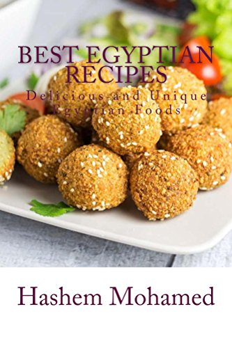 Best Egyptian Recipes: Delicious and Unique  Egyptian  Foods by Hashem Mohamed