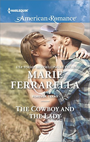 The Cowboy And The Lady Forever Texas Book 13 Kindle Edition By
