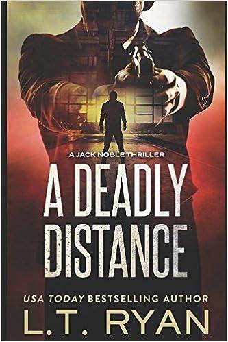 Amazon a deadly distance jack noble 2 9781483995038 lt amazon a deadly distance jack noble 2 9781483995038 lt ryan books fandeluxe Gallery