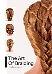 The Art Of Braiding - step by step manual -