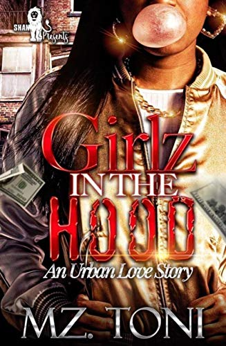 Books : Girlz in the Hood: An Urban Love Story