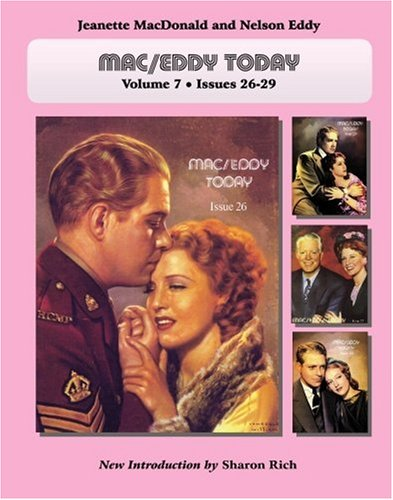 Download Mac/Eddy Today: Jeanette MacDonald and Nelson Eddy Magazine Compilations, Volume 7 PDF