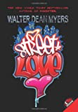 Street Love by Walter Dean Myers front cover
