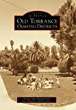 Old Torrance Olmsted Districts, Bonnie Mae Barnard and Save Historic Old Torrance, 0738530654