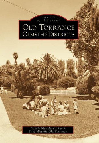 old-torrance-olmsted-district-images-of-america