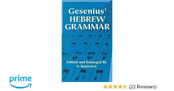 Gesenius hebrew grammar dover language guides gesenius e gesenius hebrew grammar dover language guides gesenius e kautzsch a e cowley 9780486443447 amazon books fandeluxe Gallery