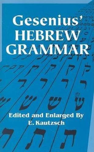 Gesenius' Hebrew Grammar (Dover Language Guides)