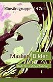 Masken Bilder: Gedichte und Geschichten