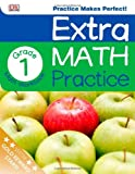 Extra Math Practice: First Grade, Dorling Kindersley Publishing Staff, 1465409378