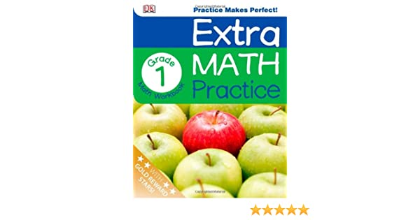 Extra Math Practice: First Grade (Math Made Easy): DK Publishing ...