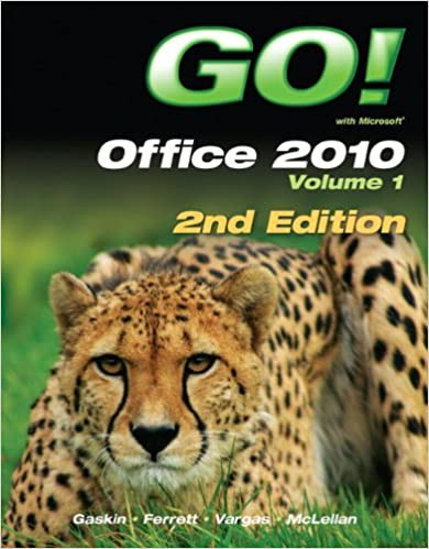 Go with office 2010 volume 1 2nd edition shelley gaskin go with office 2010 volume 1 2nd edition 2nd edition fandeluxe Images