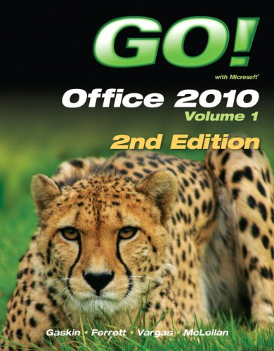 GO! with Office 2010 Volume 1 (2nd Edition) Pdf