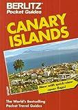 Canary Islands Pocket Guide, Berlitz Editors, 2831506484