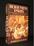 img - for Bohemian Paris by Jerrold Seigel (1987-03-26) book / textbook / text book