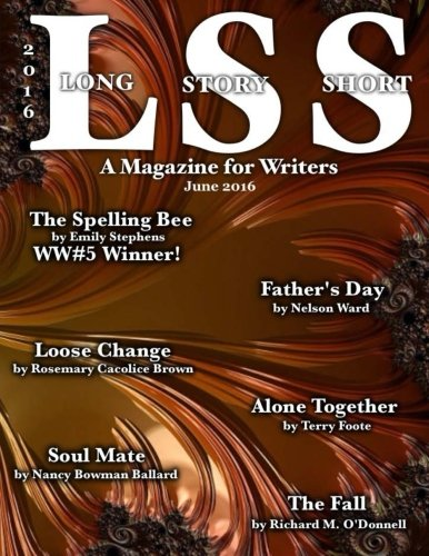 Read Online A Long Story Short, A Magazine for Writers: June 2016 PDF
