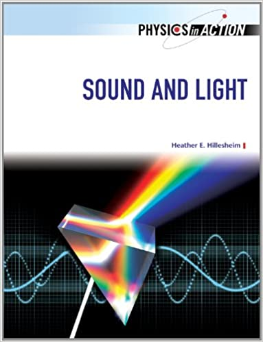 Amazon com: Sound and Light (Physics in Action) (Physics in Action