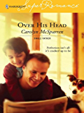 Over His Head (Single Father)
