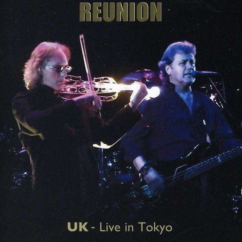 Reunion UK: Live in Tokyo