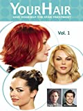 YourHair - Vol 1 - Give Yourself the Star Treatment