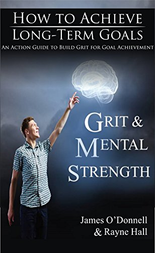 Book: Mental Strength - Mentally Strong Through Personal Growth by James O'Donnell and Rayne Hall