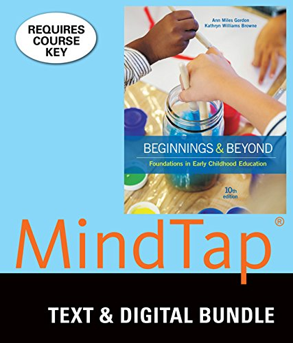 Bundle: Beginnings & Beyond: Foundations in Early Childhood Education, Loose-leaf Version, 10th + MindTap Education, 1 term (6 months) Printed Access Card