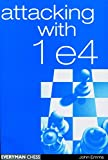 Attacking With 1e4 (everyman Chess)-John Emms