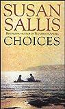 Choices by Susan Sallis (2005-05-30)