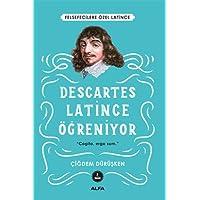 Descartes Latince Öğreniyor: Felsefecilere Özel Latince