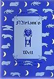 Miriam's Well : Rituals for Jewish Women Around the Year, Adelman, Penina V., 093039500X