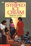 img - for Striped Ice Cream by Joan M. Lexau (1992-11-01) book / textbook / text book