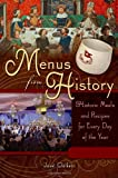 Menus from History, Janet Clarkson, 0313349304