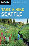 Moon Take a Hike Seattle, Scott Leonard, 1612385346