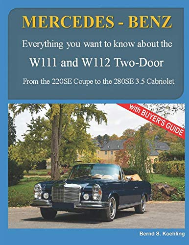 MERCEDES-BENZ, The 1960s, W111C and W112C: From the 220SE Coupe to the 280SE 3.5 ()
