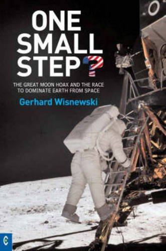 One Small Step? : The Great Moon Hoax and the Race to Dominate Earth from Space (Best Spinning Videos Reviews)