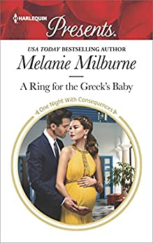 A Ring For The Greek's Baby by Melanie Milburne