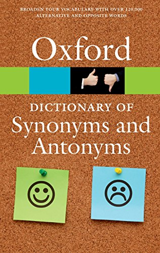 The Oxford Dictionary Of Synonyms And Antonyms  Oxford Quick Reference