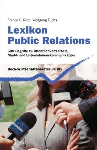 lexikon-public-relations-500-begriffe-zu-ffentlichkeitsarbeit-markt-und-unternehmenskommunikation